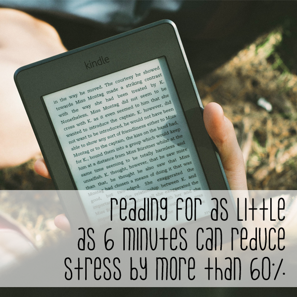 Reading for as little as 6 minutes reduces stress by more than 60%